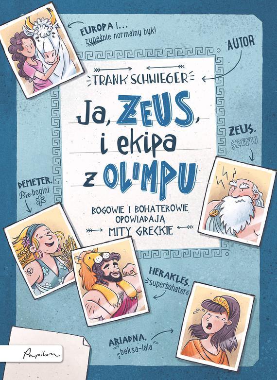 okładka Ja, ZEUS, i ekipa z Olimpuebook   epub, mobi   Schwieger Frank