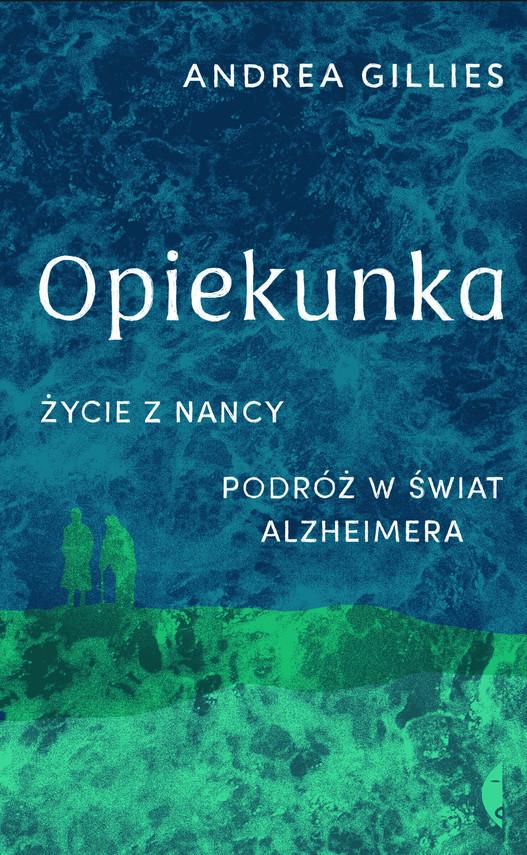 okładka Opiekunka, Ebook | Andrea Gillies