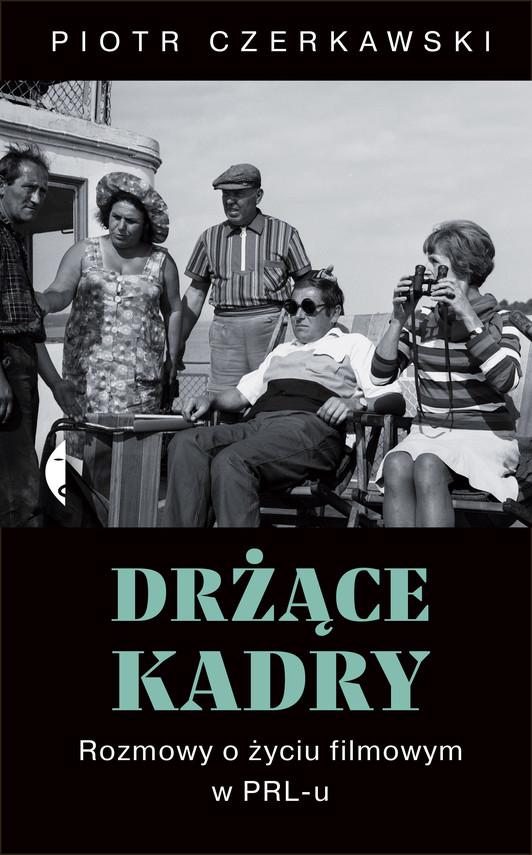 okładka Drżące kadry, Ebook | Piotr Czerkawski