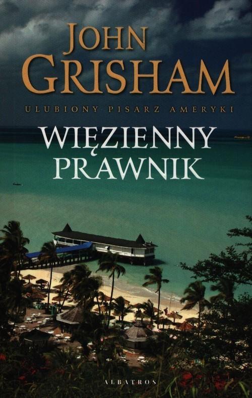 okładka Więzienny prawnik, Książka | John  Grisham