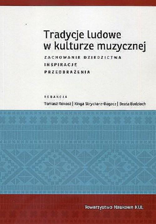 okładka Tradycje ludowe w kulturze muzycznej, Książka | Praca Zbiorowa