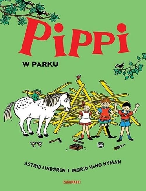 okładka Pippi w parku, Książka   Astrid Lindgren