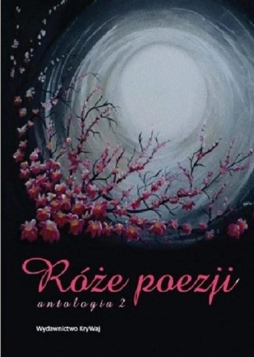 okładka Róże poezji 2 Antologiaksiążka |  |
