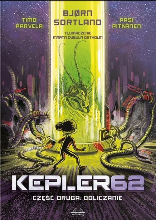 okładka Kepler 62 Część druga: Odliczanie, Książka | Bjorn Sortland, Parvela Timo