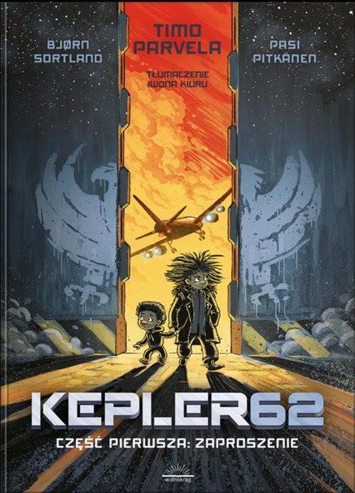 okładka Kepler62 Część pierwsza: Zaproszenie, Książka | Bjorn Sortland, Parvela Timo