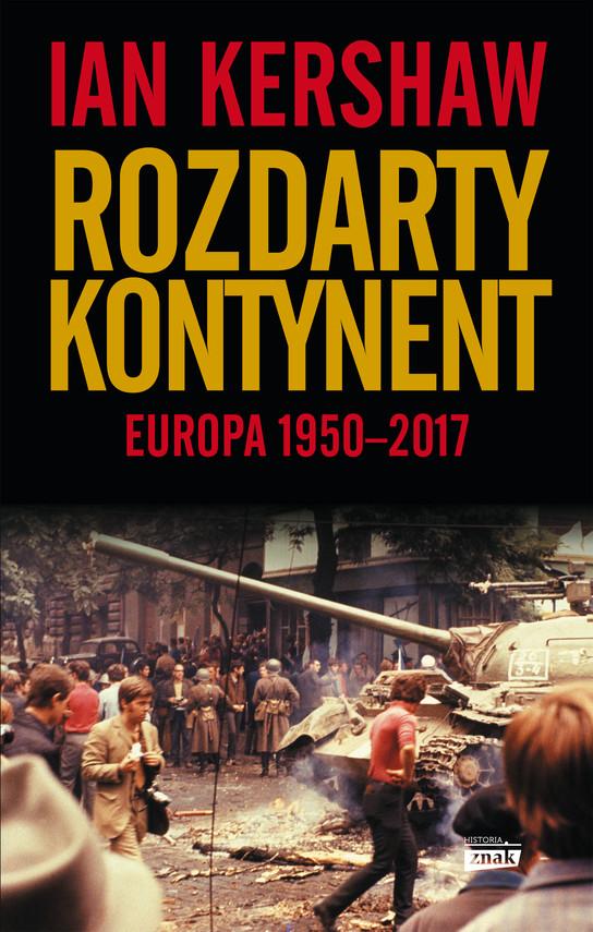 okładka Rozdarty kontynent: Europa 1950-2017, Ebook | Ian Kershaw