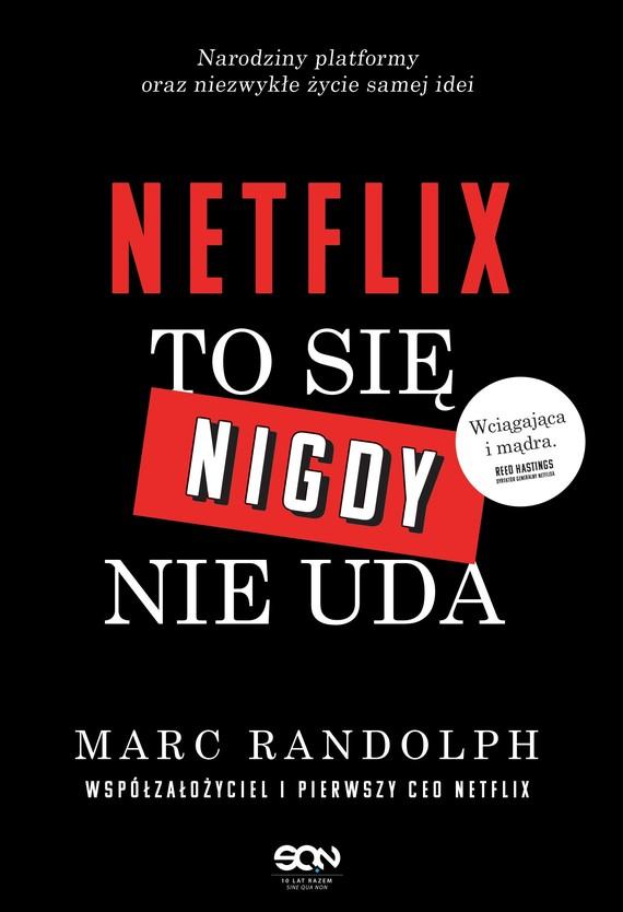 okładka Netflix. To się nigdy nie uda, Ebook | Marc Randolph