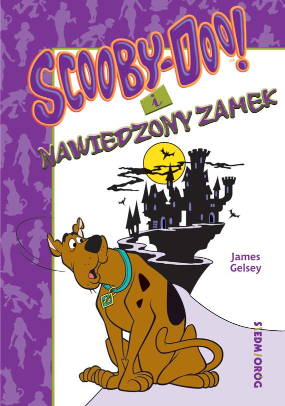 okładka Scooby-Doo i nawiedzony zamek, Ebook   James Gelsey