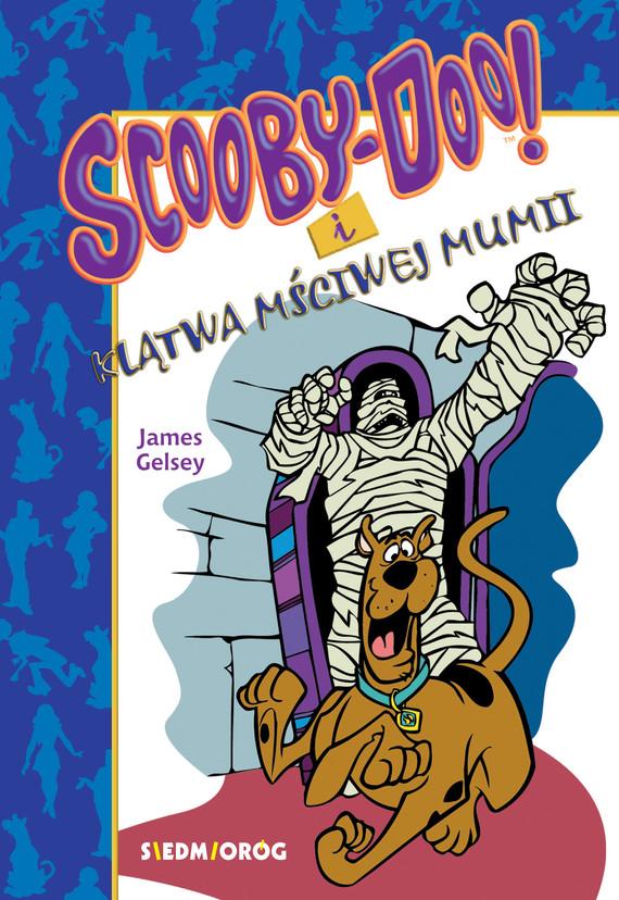 okładka Scooby-Doo i klątwa mściwej mumii, Ebook   James Gelsey