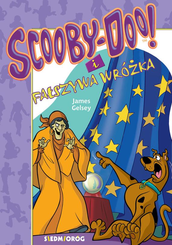 okładka Scooby-Doo i Fałszywa wróżka, Ebook   James Gelsey