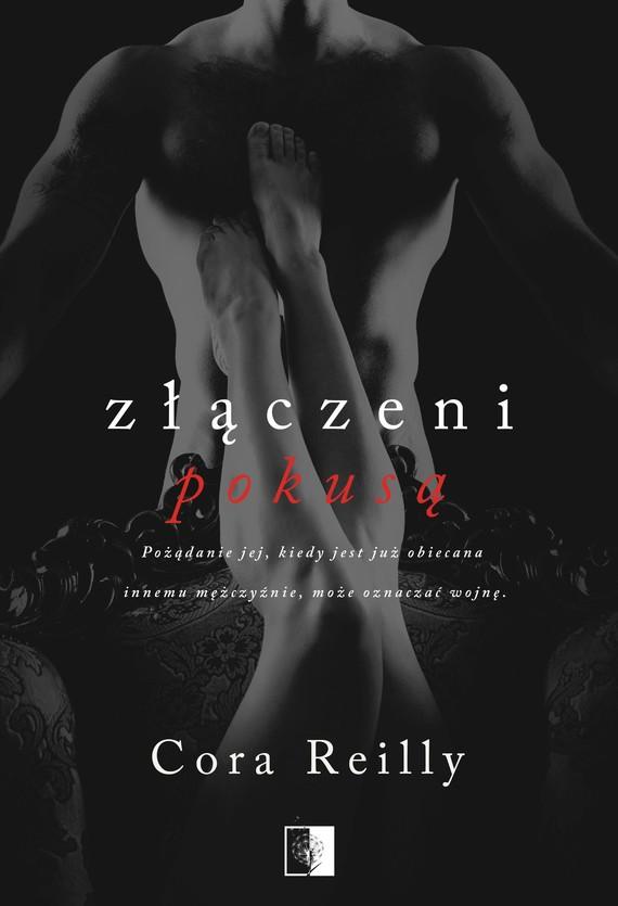 okładka Złączeni pokusą, Ebook | Cora Reilly