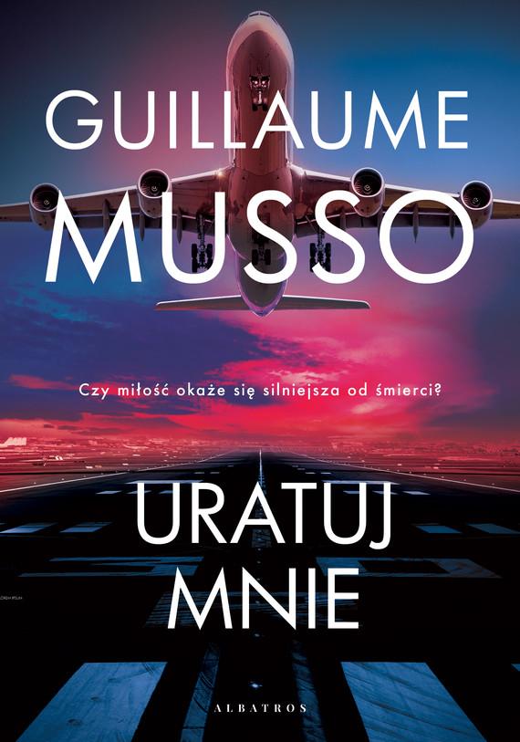 okładka Uratuj mnie, Ebook   Guillaume Musso