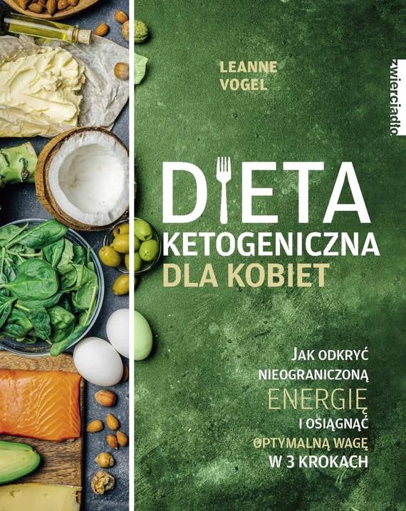 okładka Dieta ketogeniczna dla kobietebook | epub, mobi | Leanne Vogel