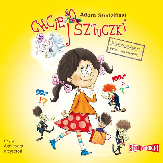 okładka Chciejosztuczki. Książka zakazana przez Chciejokorp, Audiobook | Adam Studziński