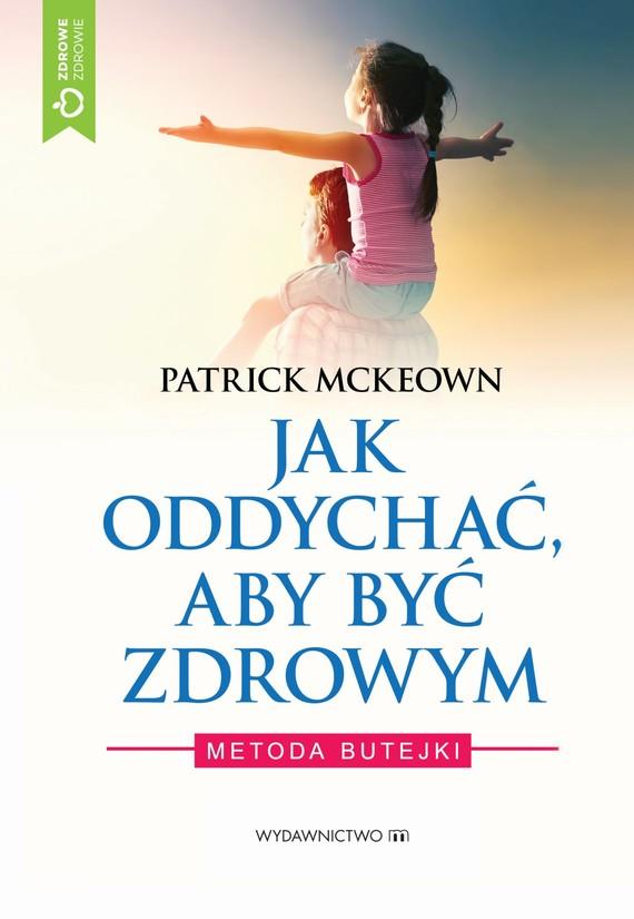 okładka Jak oddychać aby być zdrowym, Ebook | McKeown Patrick