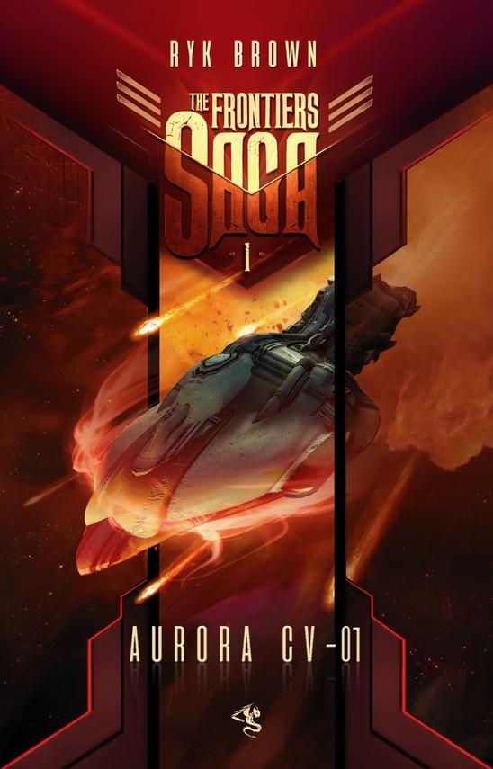 okładka The Frontiers Saga. Tom 1. Aurora CV-01ebook | epub, mobi | Ryk Brown