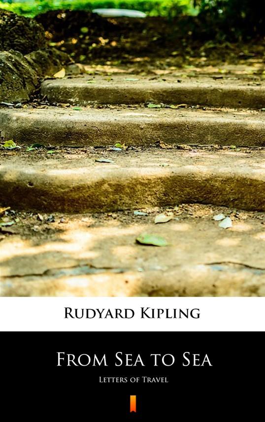 okładka From Sea to Seaebook | epub, mobi | Rudyard Kipling