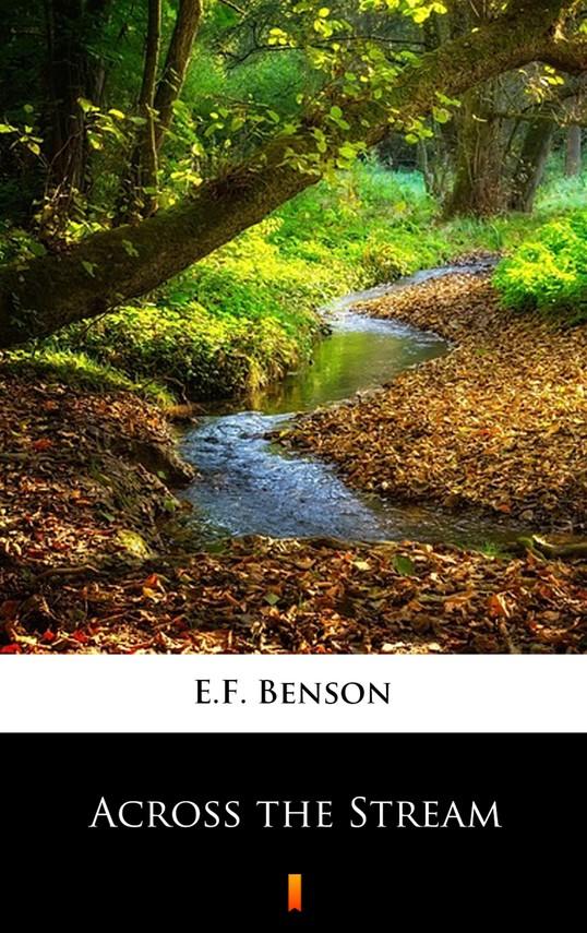 okładka Across the Streamebook   epub, mobi   E.F. Benson