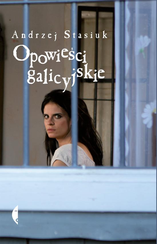 okładka Opowieści galicyjskieebook | epub, mobi | Andrzej Stasiuk