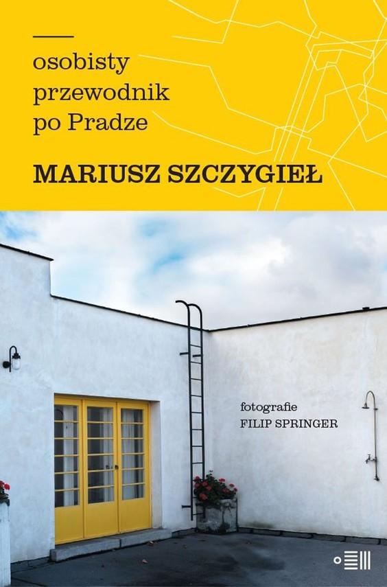okładka Osobisty przewodnik po Pradzeebook | epub, mobi | Mariusz Szczygieł