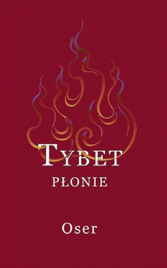 okładka Tybet płonie, Ebook | Oser