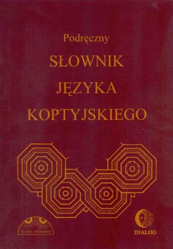 okładka Podręczny słownik języka koptyjskiegoebook | pdf | Albertyna  Dembska