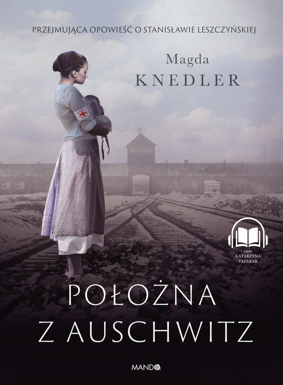 okładka Położna z Auschwitzaudiobook | MP3 | Magda Knedler