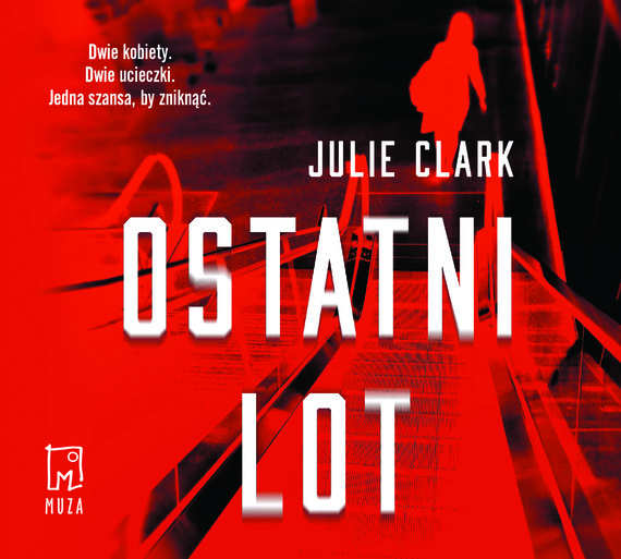 okładka Ostatni lotaudiobook | MP3 | Julie Clark