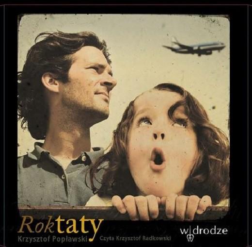 okładka Rok Taty, Audiobook | Popławski Krzysztof