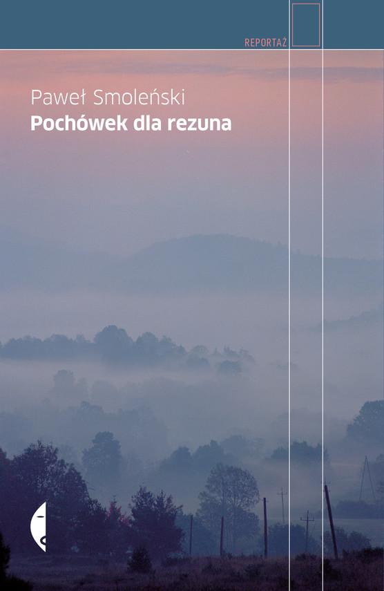okładka Pochówek dla rezuna, Ebook   Paweł Smoleński