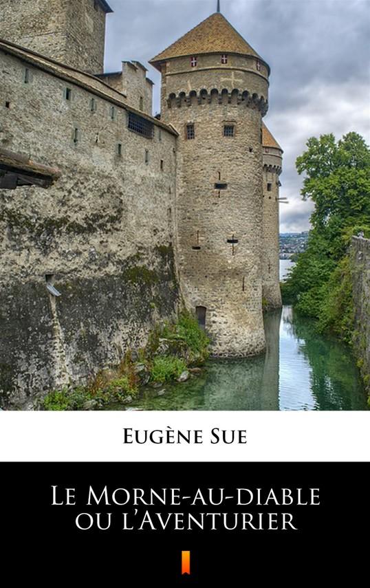 okładka Le Morne-au-diable ou l'Aventurierebook   epub, mobi   Eugène Sue
