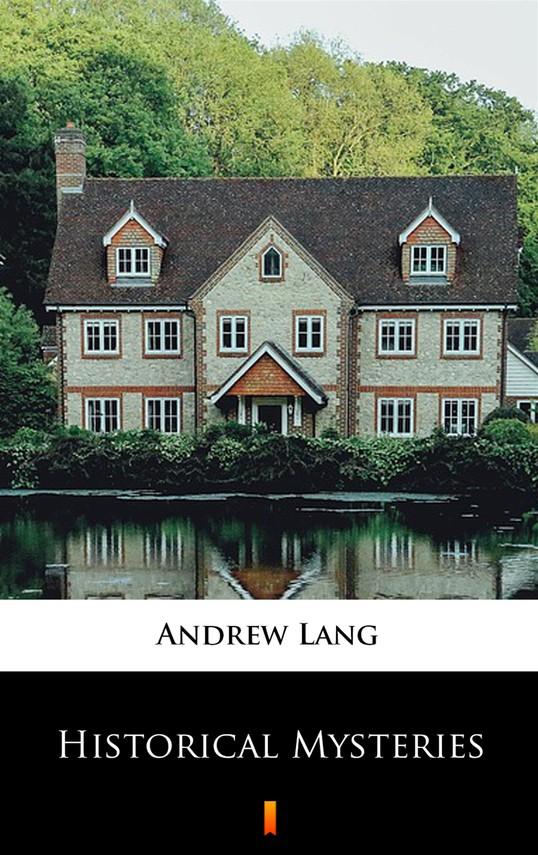 okładka Historical Mysteriesebook | epub, mobi | Andrew Lang