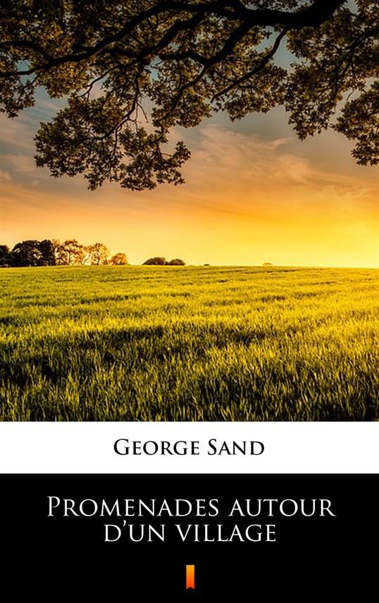 okładka Promenades autour d'un villageebook   epub, mobi   George Sand