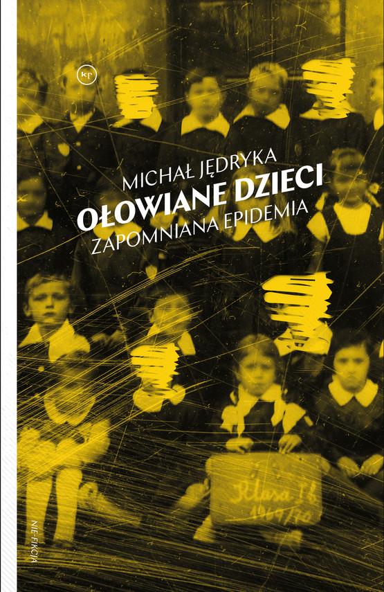 okładka Ołowiane dzieci, Ebook | Jędryka Michał