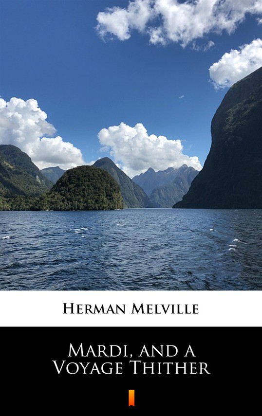 okładka Mardi, and a Voyage Thither, Ebook | Herman Melville