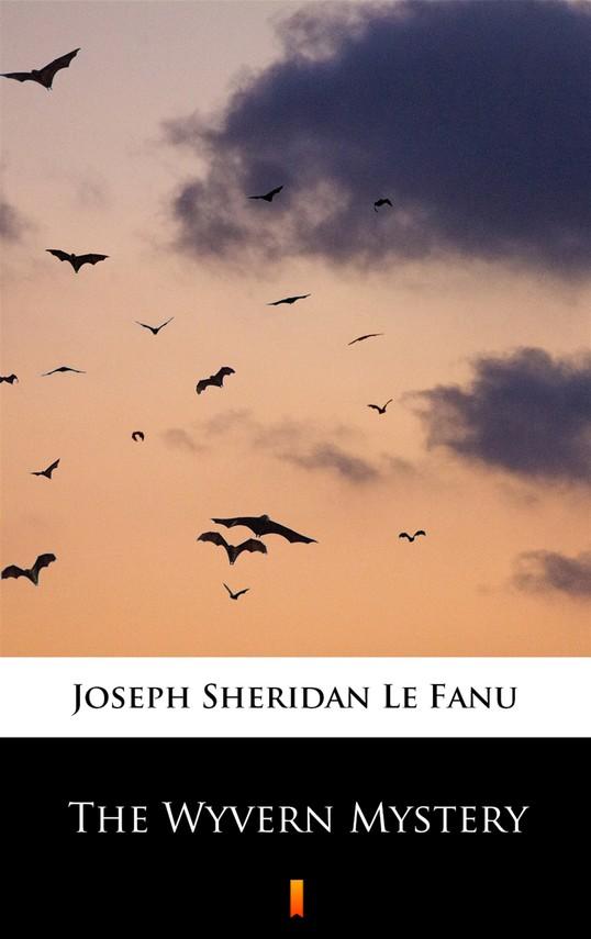 okładka The Wyvern Mystery, Ebook   Joseph Sheridan Le Fanu