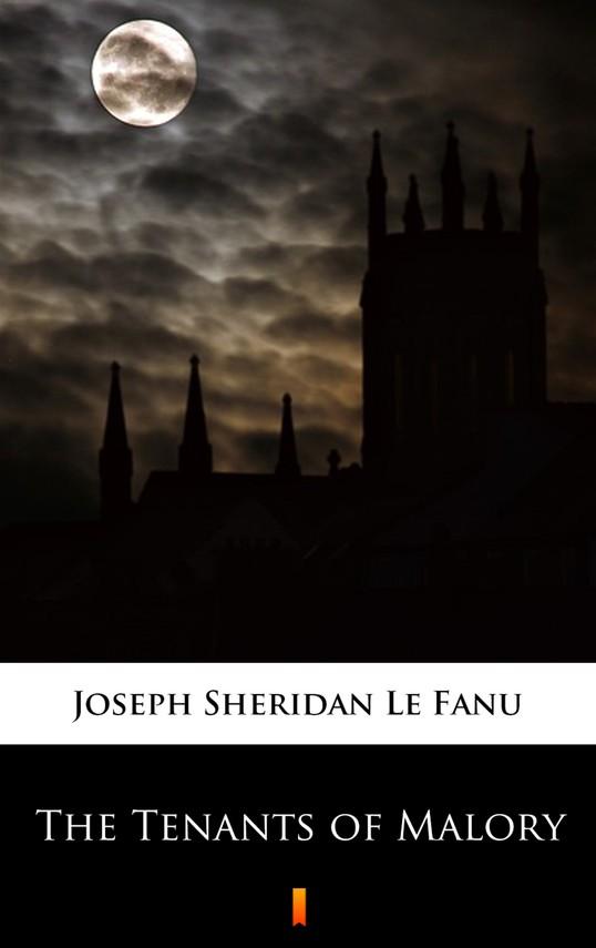 okładka The Tenants of Malory, Ebook   Joseph Sheridan Le Fanu