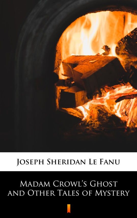 okładka Madam Crowl's Ghost and Other Tales of Mysteryebook | epub, mobi | Joseph Sheridan Le Fanu