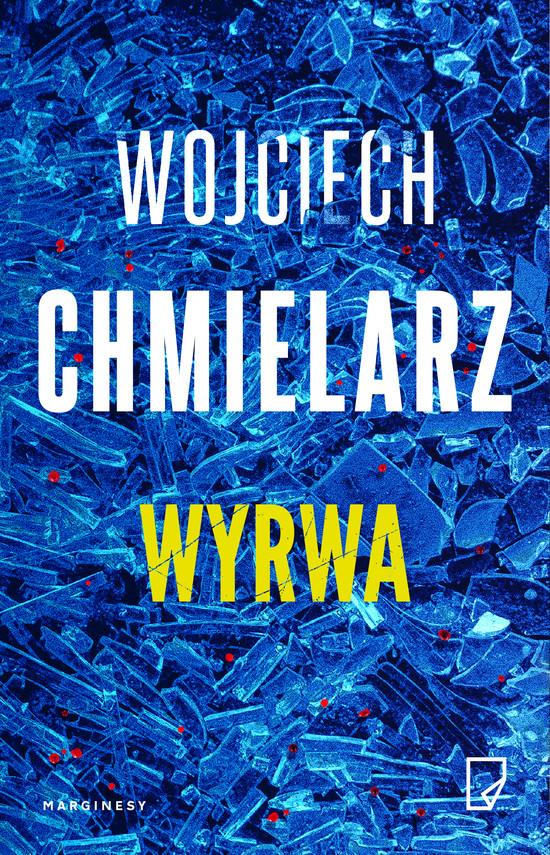 okładka Wyrwaebook | epub, mobi | Wojciech Chmielarz
