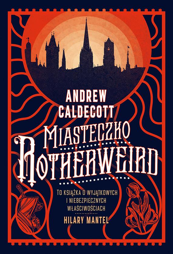okładka Miasteczko Rotherweirdebook | epub, mobi | Caldecott Andrew