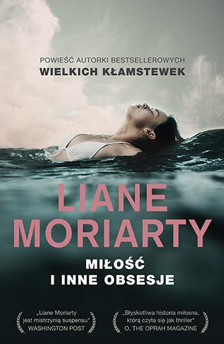 okładka Miłość i inne obsesjeksiążka      Liane Moriarty