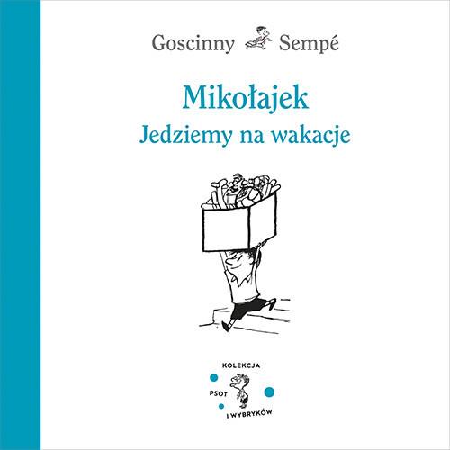 okładka Mikołajek. Jedziemy na wakacjeksiążka |  | René Goscinny, Jean-Jacques Sempé