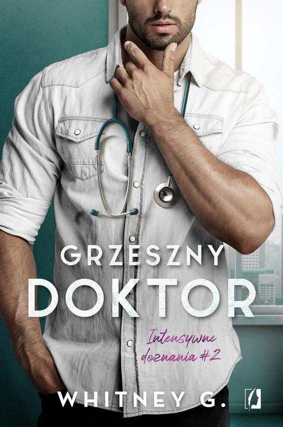 okładka Grzeszny doktor. Intensywne doznania. Tom 2ebook | epub, mobi | Whitney G.