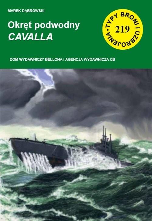 okładka Okręt podwodny CAVALLA, Książka | Dąbrowski Marek