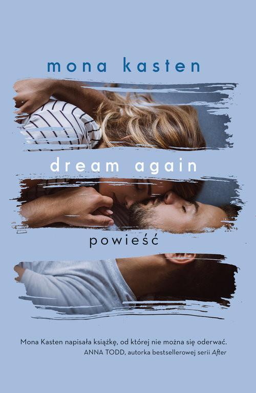 okładka Dream again, Książka   Mona  Kasten