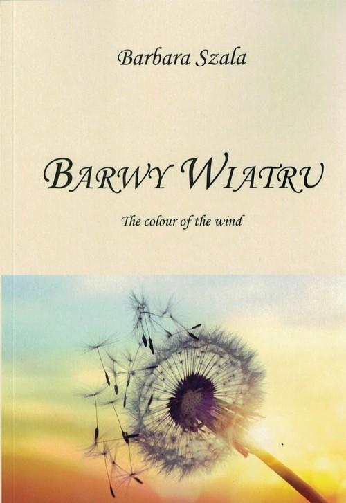 okładka Barwy wiatru, Książka | Szala Barbara
