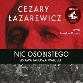okładka Nic osobistego. Sprawa Janusza Walusia, Audiobook | Cezary Łazarewicz