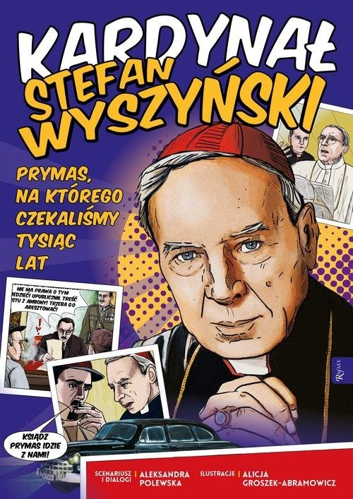 okładka Kardynał Stefan Wyszyński prymas, na którego czekaliśmy tysiąc lat, Książka | Aleksandra Polewska