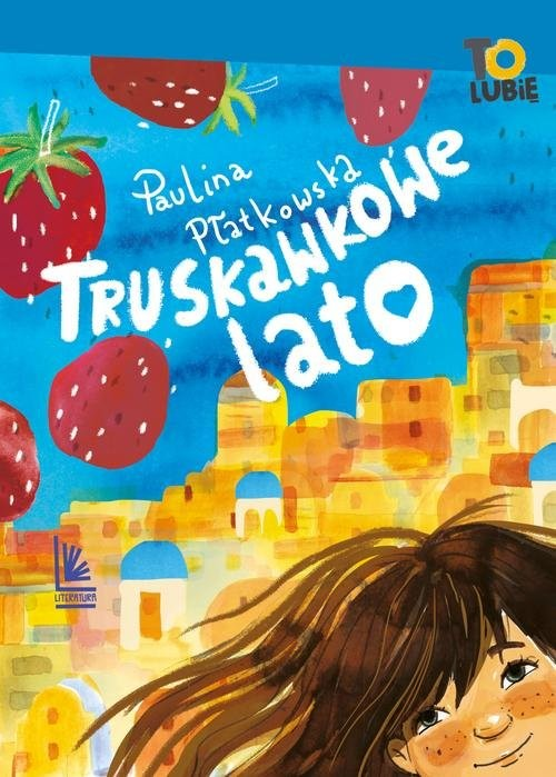 okładka Truskawkowe lato, Książka   Paulina Płatkowska