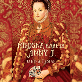 okładka Miłosna kareta Anny J.audiobook | MP3 | Janina Lesiak